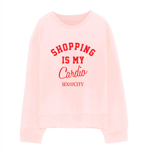 Shopping is my Cardio Pink Sweatshirt