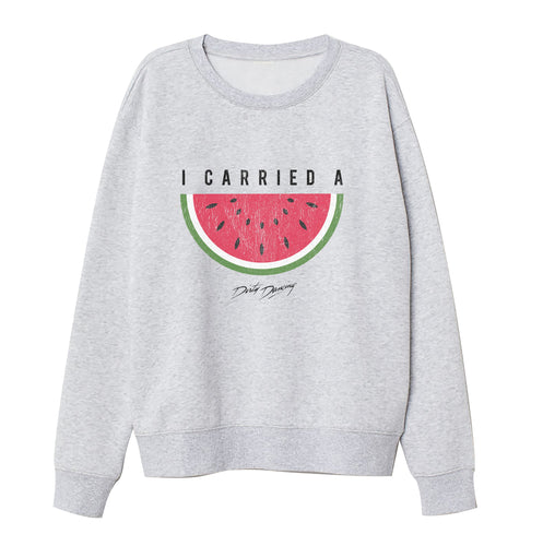 Dirty Dancing I Carreid A Watermelon Grey Sweatshirt