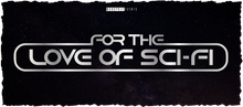 Load image into Gallery viewer, For The Love Of Sci-Fi Logo Mug 4