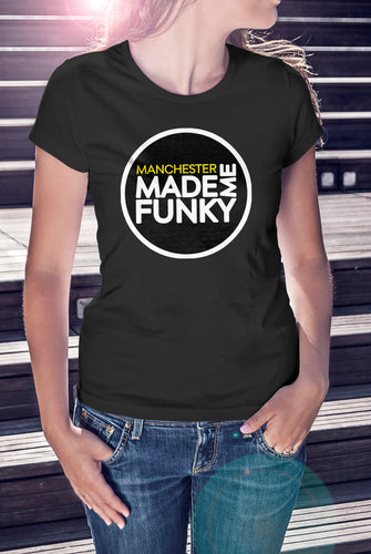 Black Manchester Made Me Funky Logo T-Shirt - Ladies