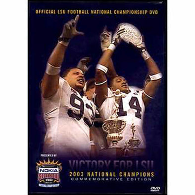 2003 LSU National Championship Highlights DVD