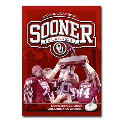 Sooner Classics 2005 Holiday Bowl: Oklahoma vs. Oregon DVD