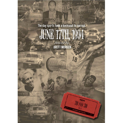 ESPN Films 30 for 30: June 17th, 1994 DVD