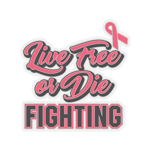 Live Free or Die Fighting Sticker🎗️