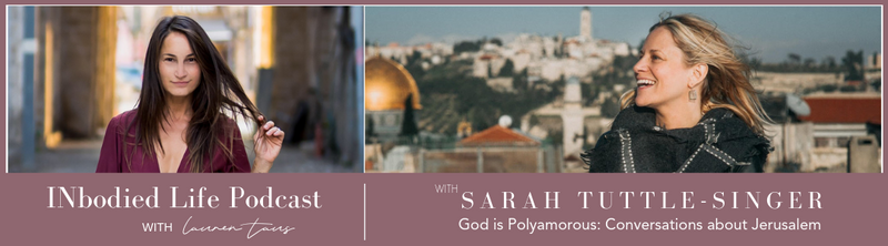 EPISODE 10: God is Polyamorous: Conversations about Jerusalem