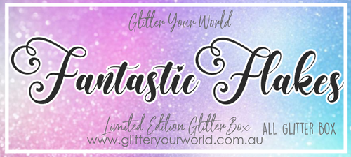 Fantastic Flakes *LIMITED EDITION ALL GLITTER BOX*