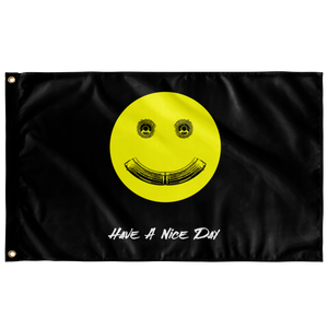Have A Nice Day Flag