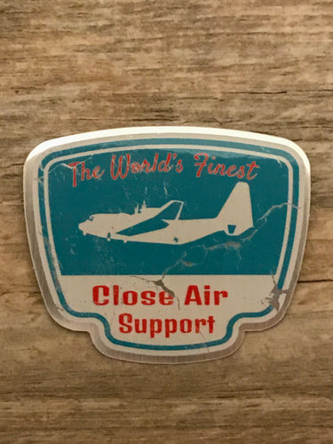 World's Finest Close Air Support Sticker