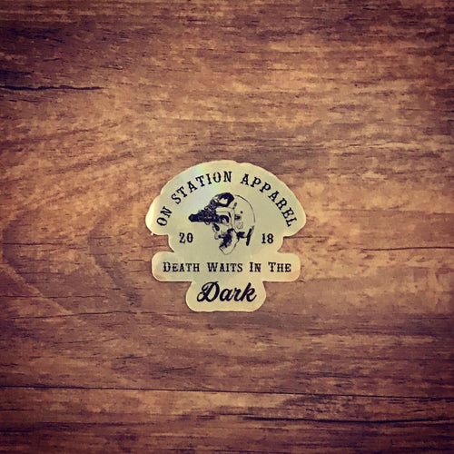 Death Waits in the Dark On-Station Sticker