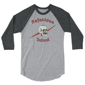 Nefarious Intent 3/4 sleeve raglan shirt