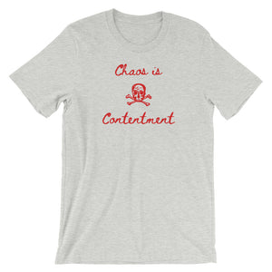Chaos is Contentment Short-Sleeve Unisex T-Shirt