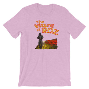 The Wizard of ROZ Short-Sleeve Unisex T-Shirt