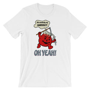 Oh Yeah! Squirters Short-Sleeve Unisex T-Shirt