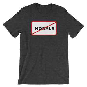 No Morale Short-Sleeve Unisex T-Shirt