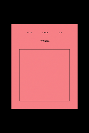 Fill in the Blank Card - You Make Me Wanna