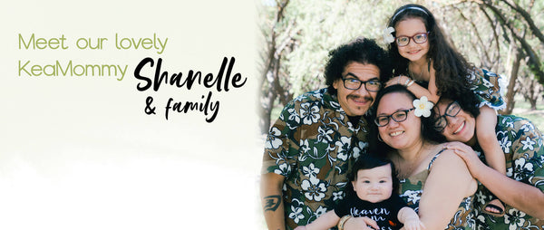 KeaMommy Shanelle and Family
