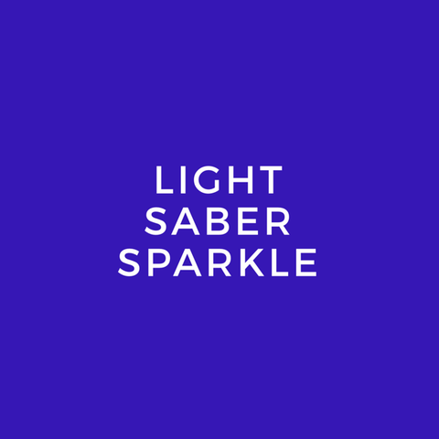 Light Saber Sparkle