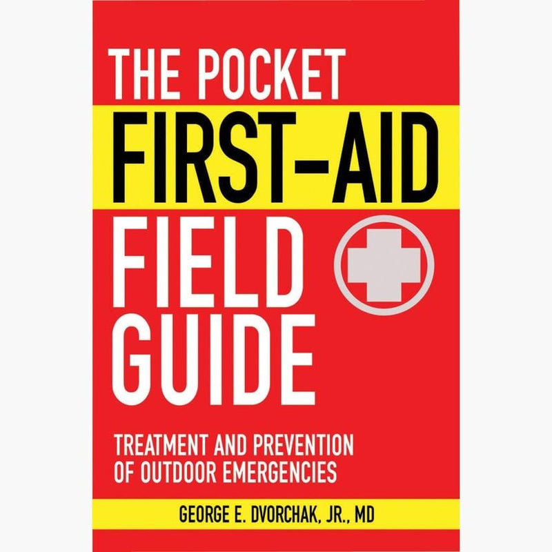 Dr. Dvorchak's Pocket First Aid Field Guide