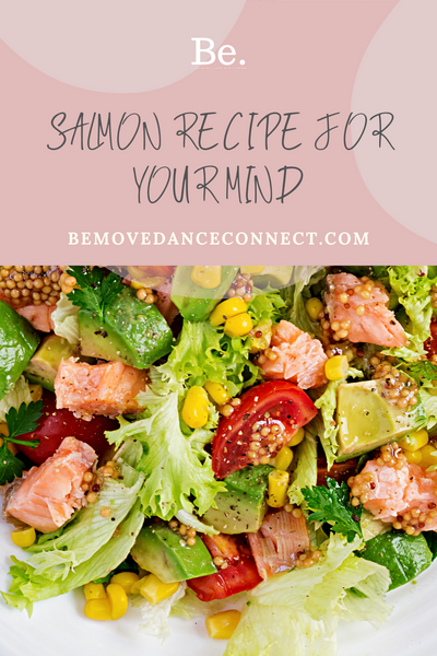Pin It! Salmon Recipe for Your Mind