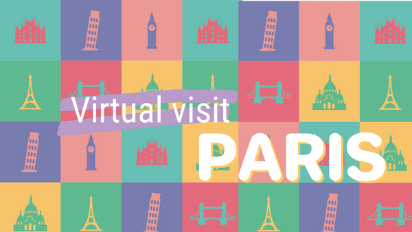 Visit Paris, Virtually
