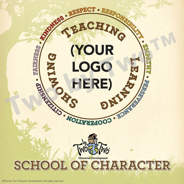 Customized School of Character Sign