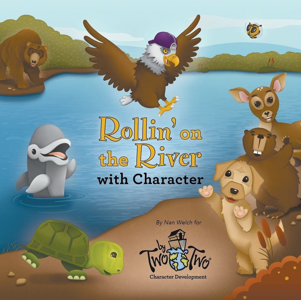 Two by Two® Rollin' on the River Storybook (A Companion to the Handbook to Good Character)