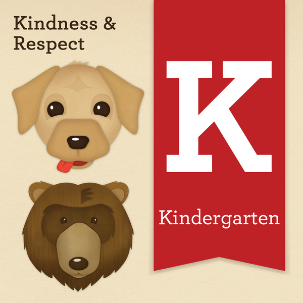 Kindergarten - Kindness & Respect (electronic version)