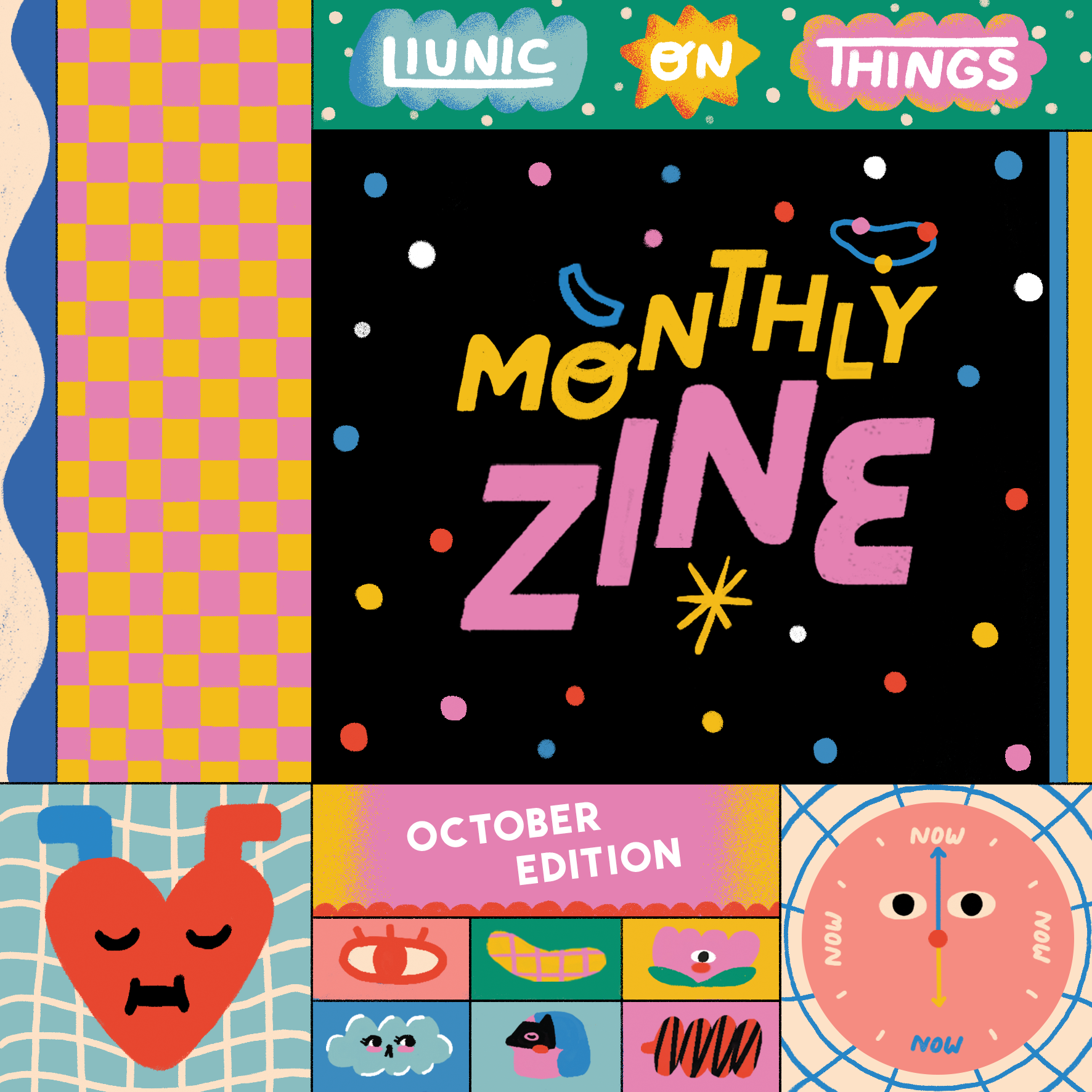 Liunic on Things Monthly Zine: October Edition!