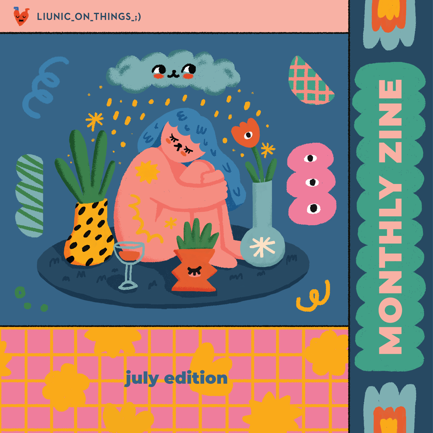 Liunic on Things Monthly Zine: July Edition!