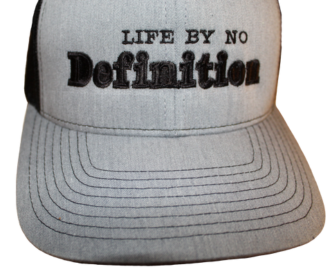 Life By No Definition Snap Back Trucker Hat