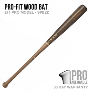 Pro-Fit 271 Model Wood Bat - Pro Axe Handle