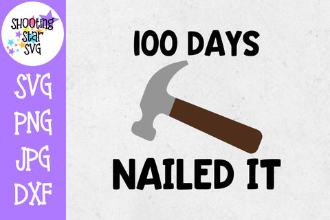 Nailed 100 days SVG - 100 Days of School SVG - School SVG