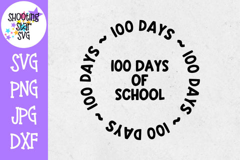 100 Days of School Circle - 100 Days of School SVG