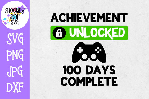 Achievement Unlocked 100 Days of School SVG