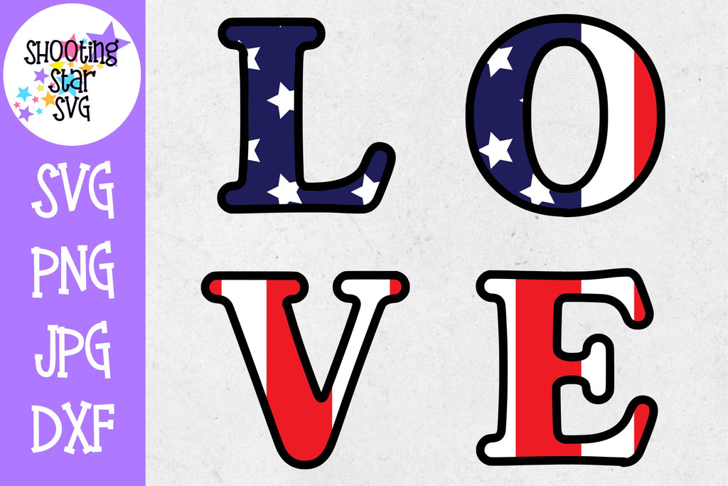 LOVE with American Flag- Fourth of July SVG