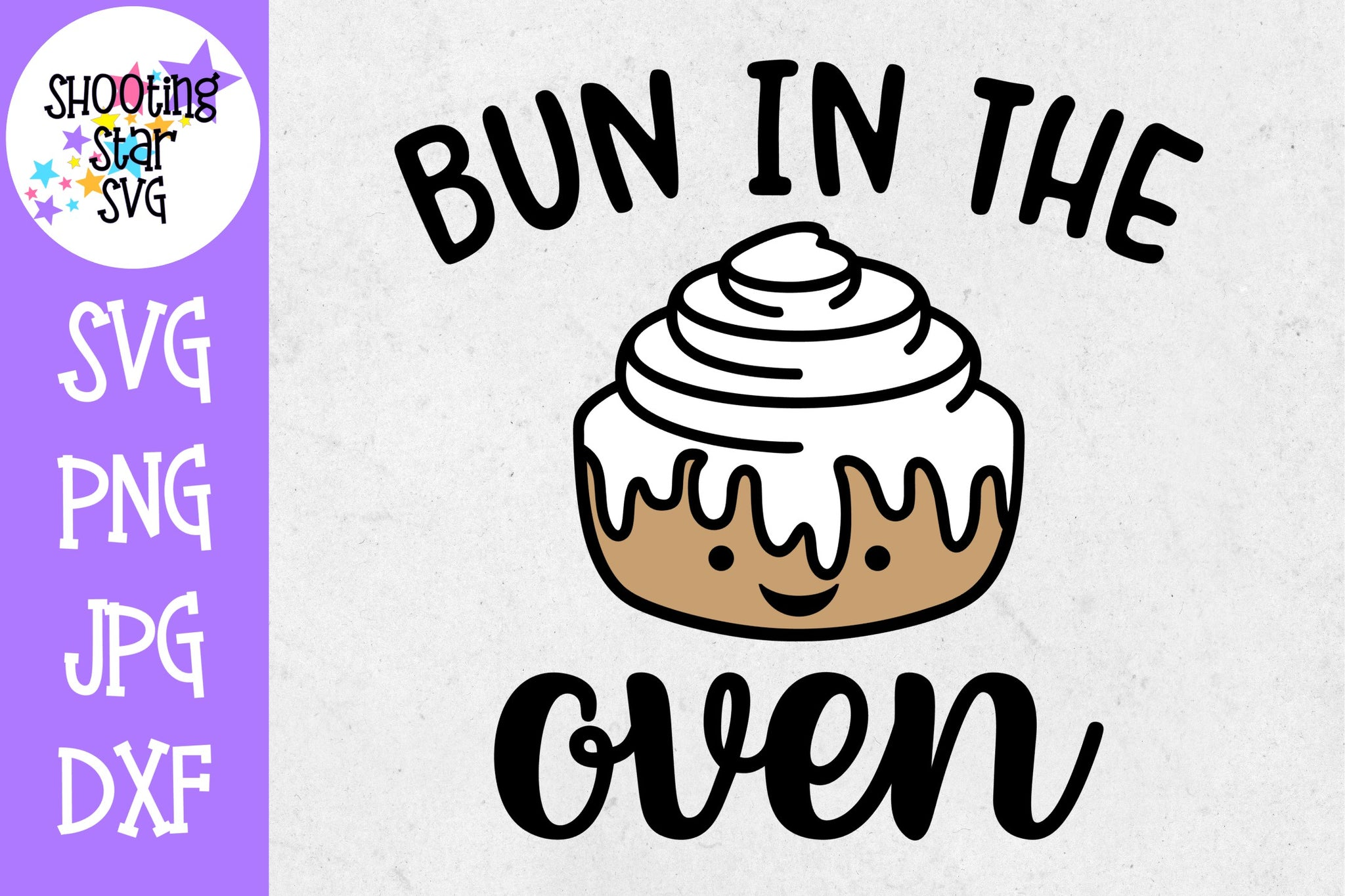 Bun in the Oven - Pregnancy SVG - Maternity SVG