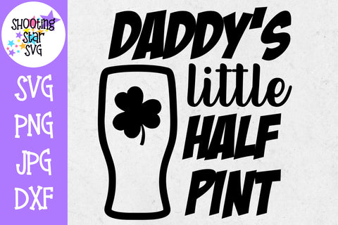 Daddy's Little Half Pint - St. Patrick's Day SVG