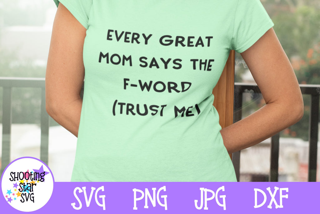 Every Great Mom Swears SVG - Funny Mom SVG