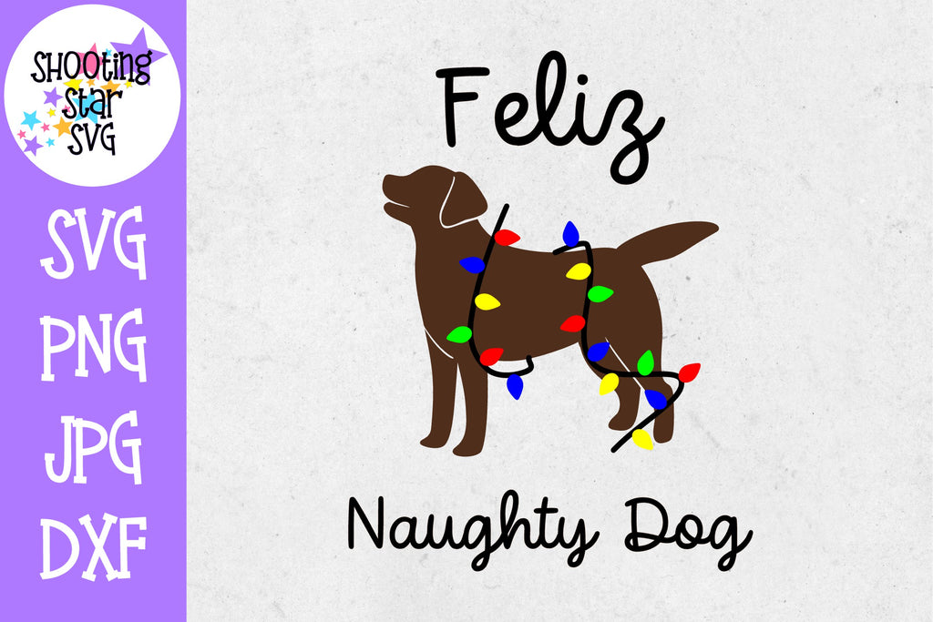 Feliz Naughty Dog SVG - Dog SVG - Christmas SVG