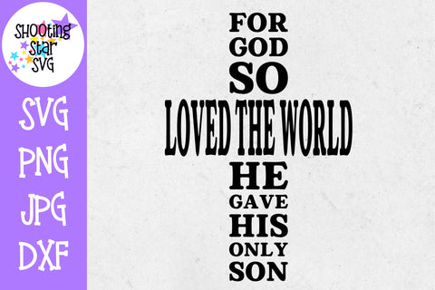 For God so Loved the World His Only Son - Religious SVG
