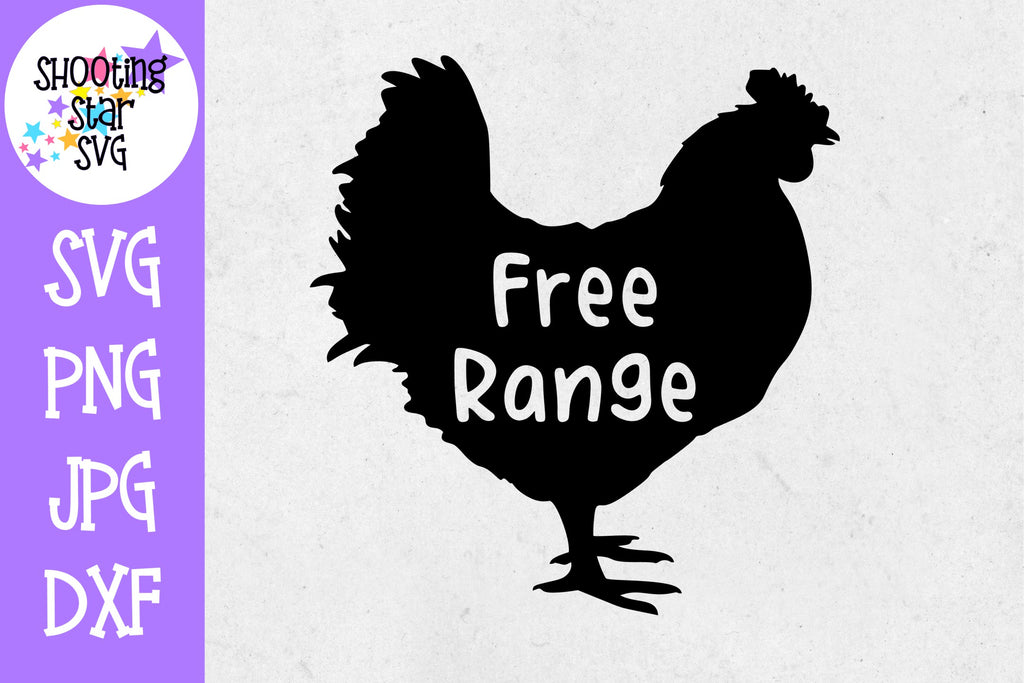 Free Range Chicken SVG - Farming SVG - Children's SVG