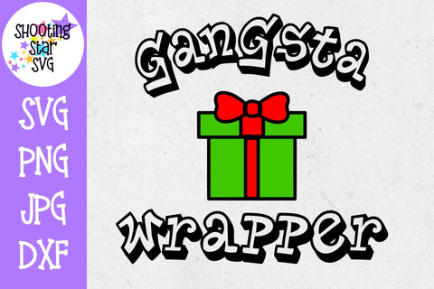 Gangsta Wrapper - Funny Present SVG - Christmas SVG