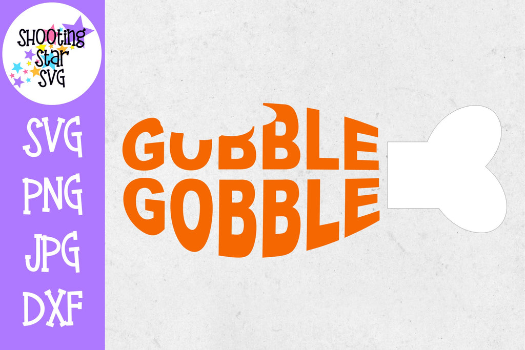Gobble Gobble SVG - Turkey Leg SVG - Thanksgiving SVG