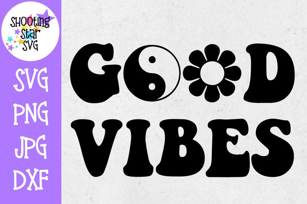 Good vibes svg - 60s good vibes - Quotes and Sayings SVG