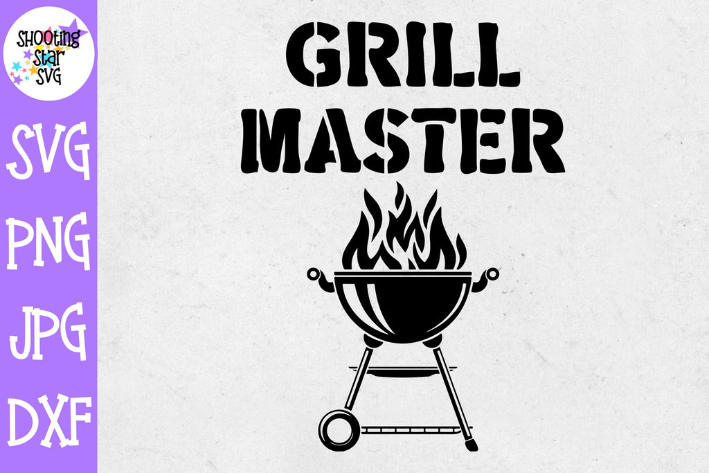 Grill Master SVG - Grilling SVG - Father's Day SVG
