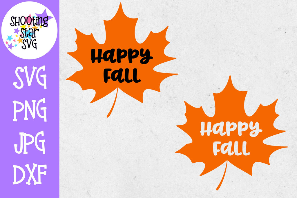 Happy Fall Maple Leaf SVG - Autumn SVG - Fall SVG