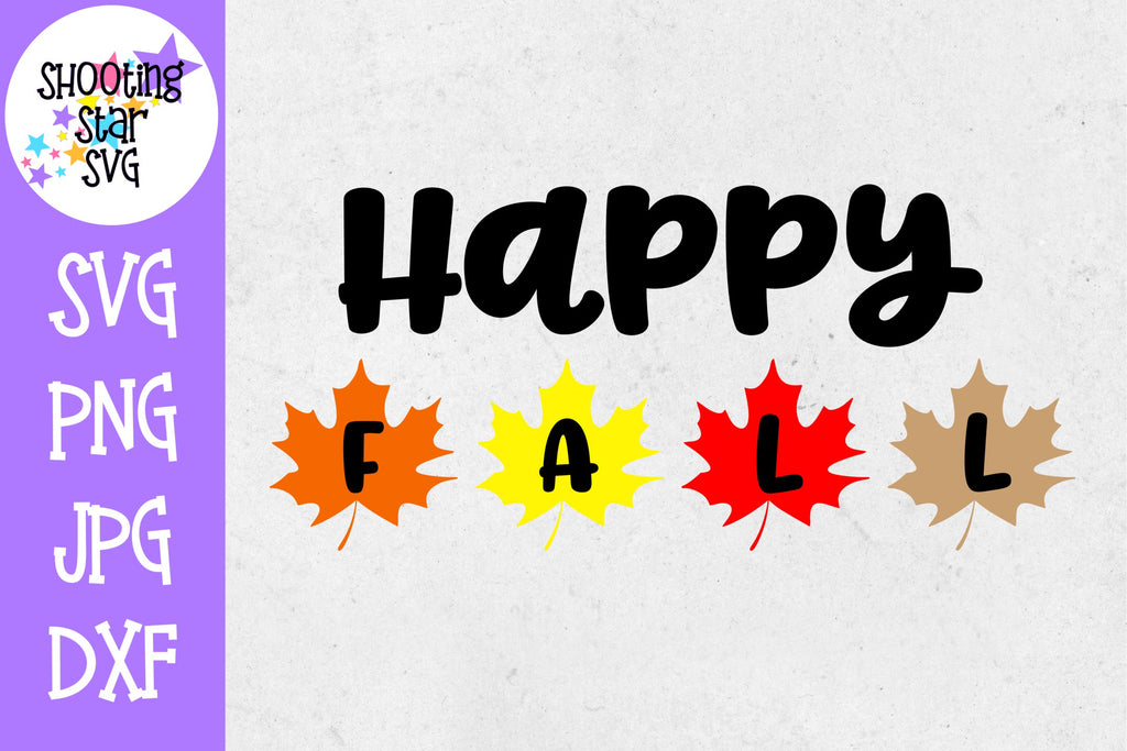 Happy Fall with Leaves SVG - Autumn SVG - Fall SVG