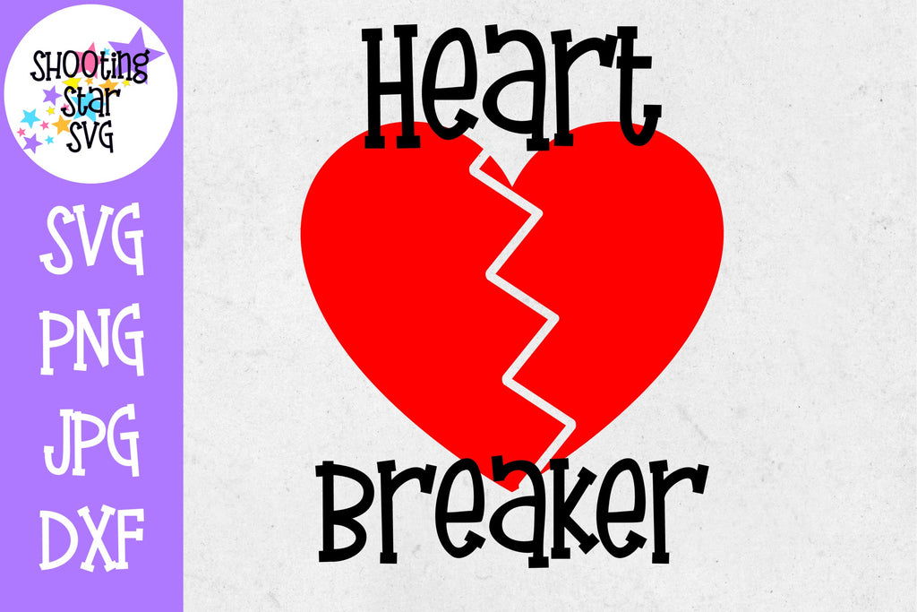 Heart Breaker - Valentine's Day SVG
