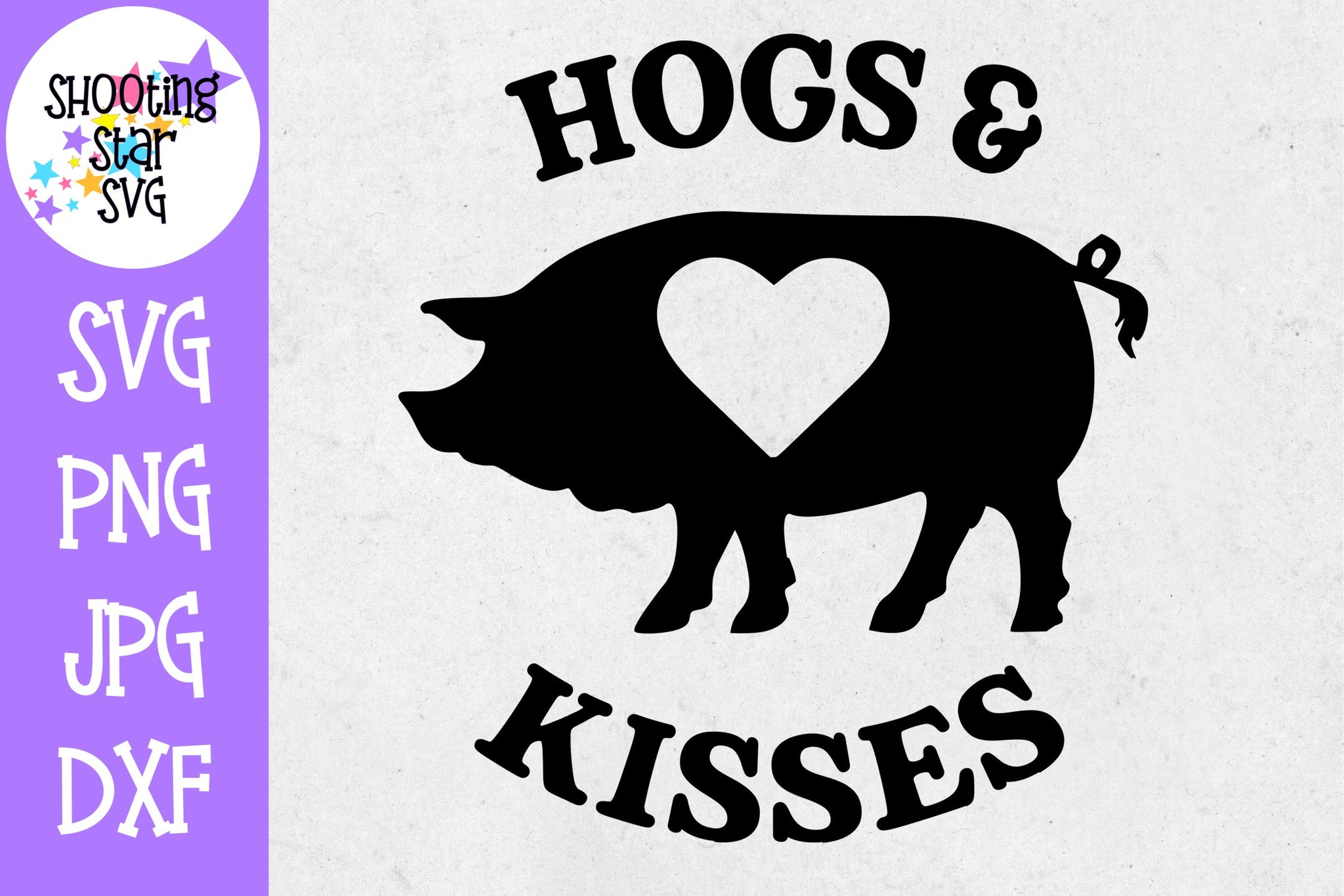 Hogs and Kisses - Hugs and Kisses - Valentine's Day SVG