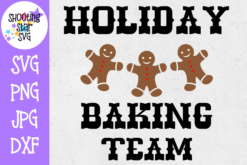 Holiday Baking Team SVG - Baking SVG - Christmas SVG